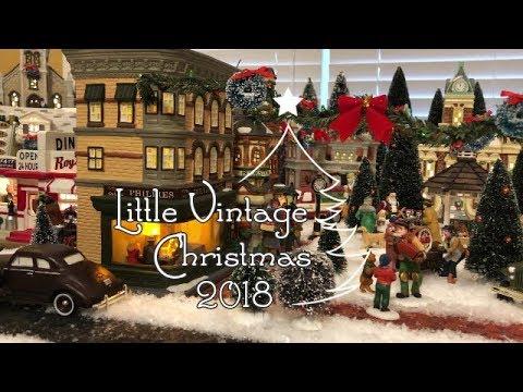 1 Little Vintage Christmas 2018 Youtube Vintage Christmas Christmas Christmas Village