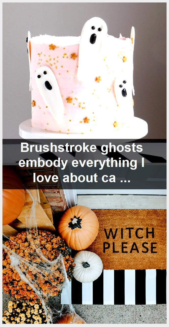 Brushstroke ghosts embody everything I love about cake decorating Theyre eas Brushstroke ghosts embody everything I love about cake decorating Theyre eas