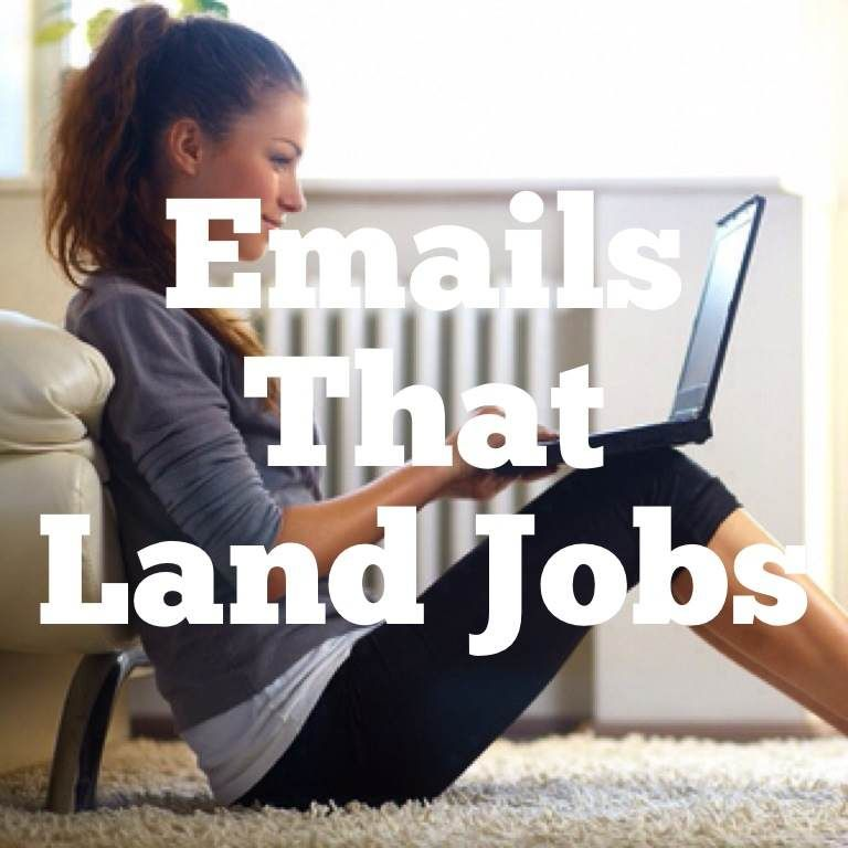 Emails That Land Jobs The Best Way