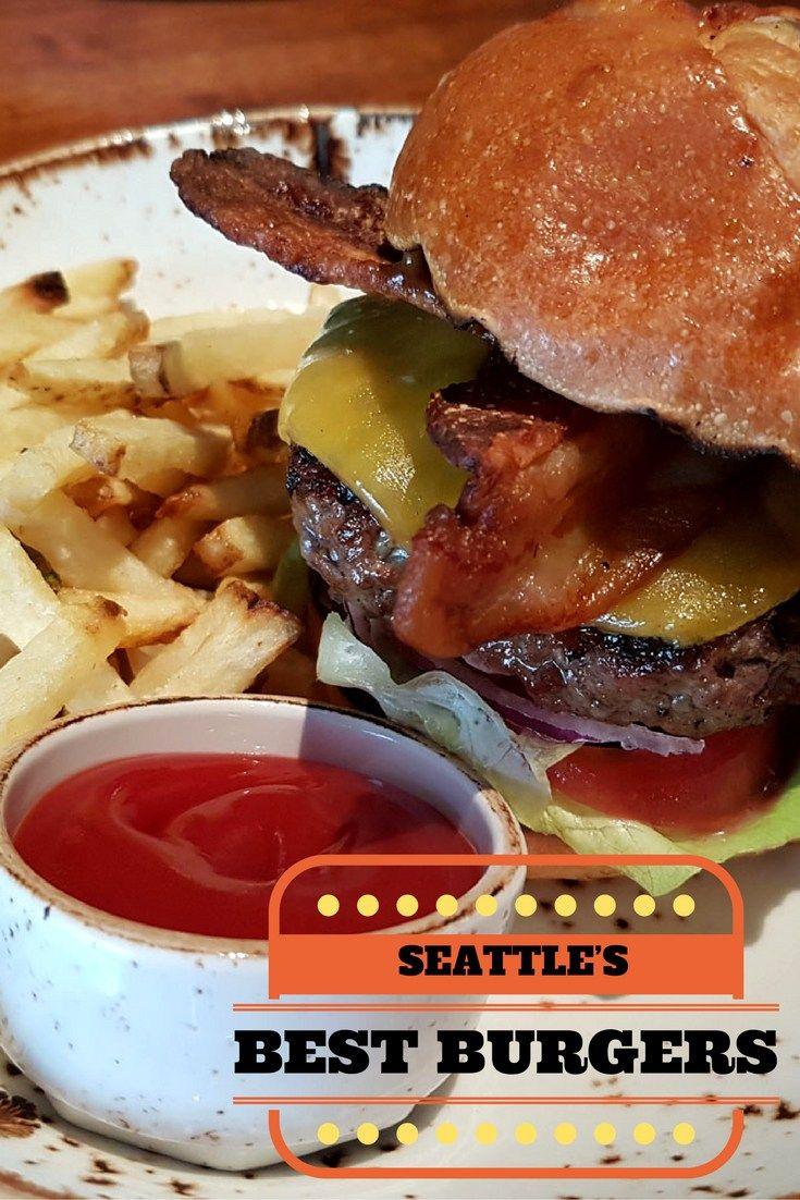Seattle S Best Restaurant Burgers Savored Journeys