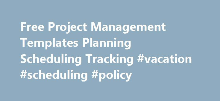 Free Project Management Templates Planning Scheduling Tracking - spreadsheet for project management