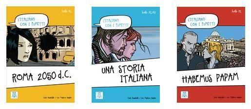 L Italiano Con I Fumetti Livelli A1 A1 A2 E B1 Di Alma Edizioni