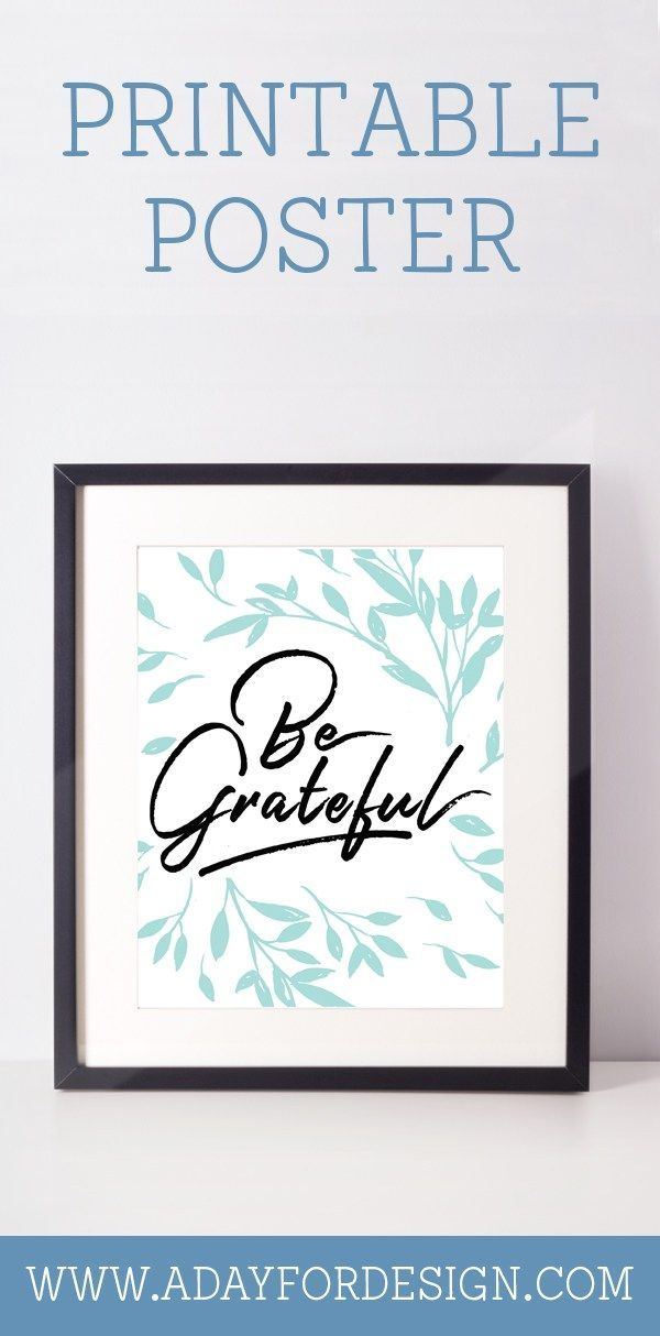 Be Grateful Printable Wall Art A Day For Design Wall Printables Grateful Printable Printable Wall Art