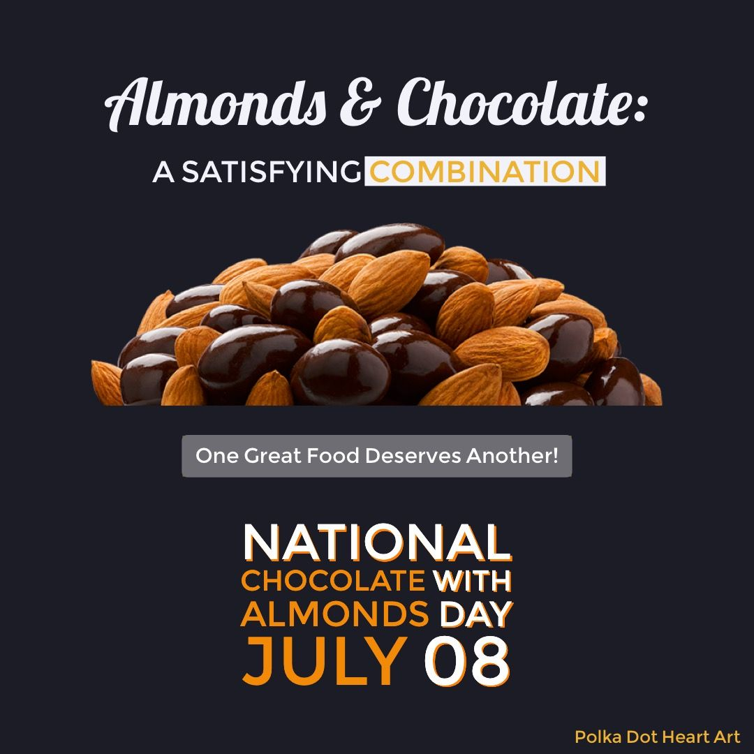 National Chocolate With Almonds Day July 8th Designed By Polka Dot Heart Art Chocolate Almonds Great Recipes Food