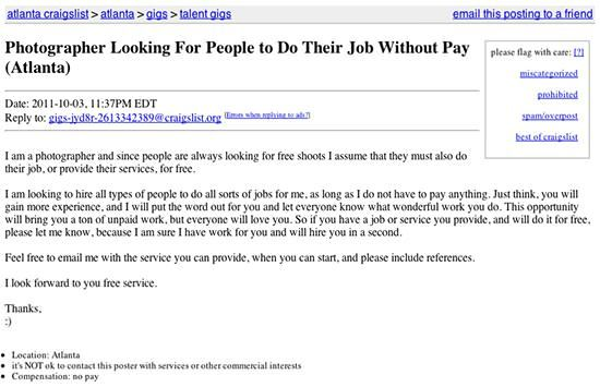 Photographer Looking For People To Do Their Job Without Pay Looking For People Photographer Pro Bono Work
