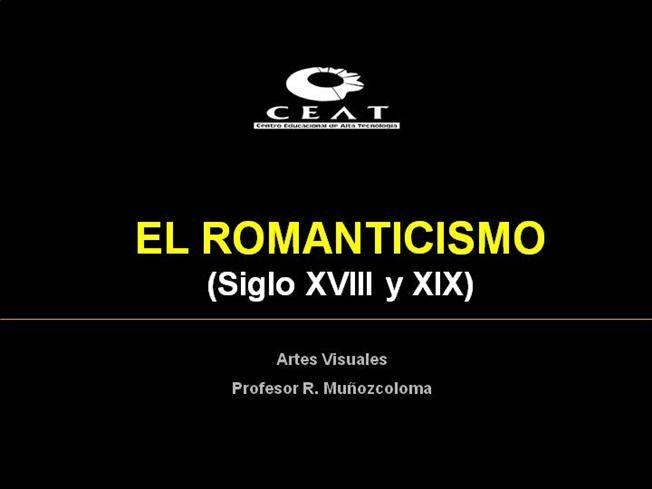 Romanticismo - authorSTREAM Presentation