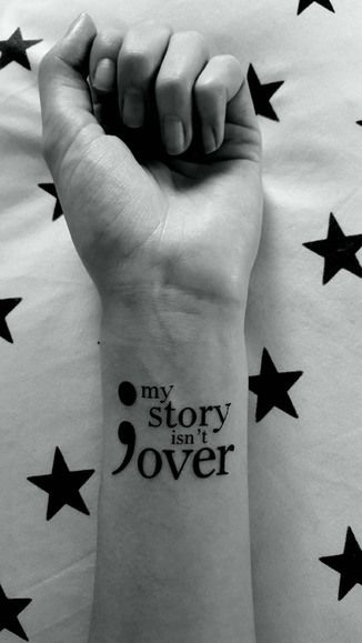 My Story Isnt Over Yet Tattoo Google Search Tattoo Ideas
