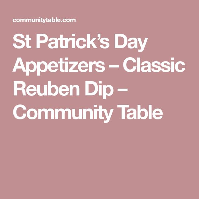 St Patricks Day Appetizer Recipes Reuben Dip