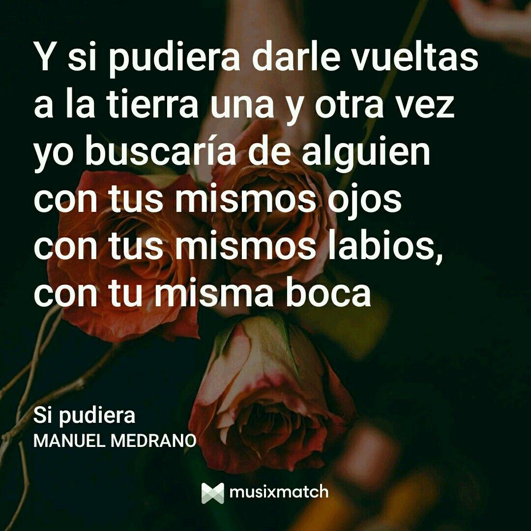 Manuel Medrano Frases De Canciones Canciones De Manuel