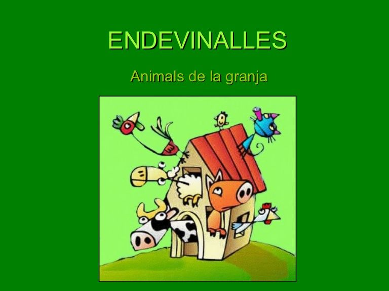 ENDEVINALLES Animals de la granja