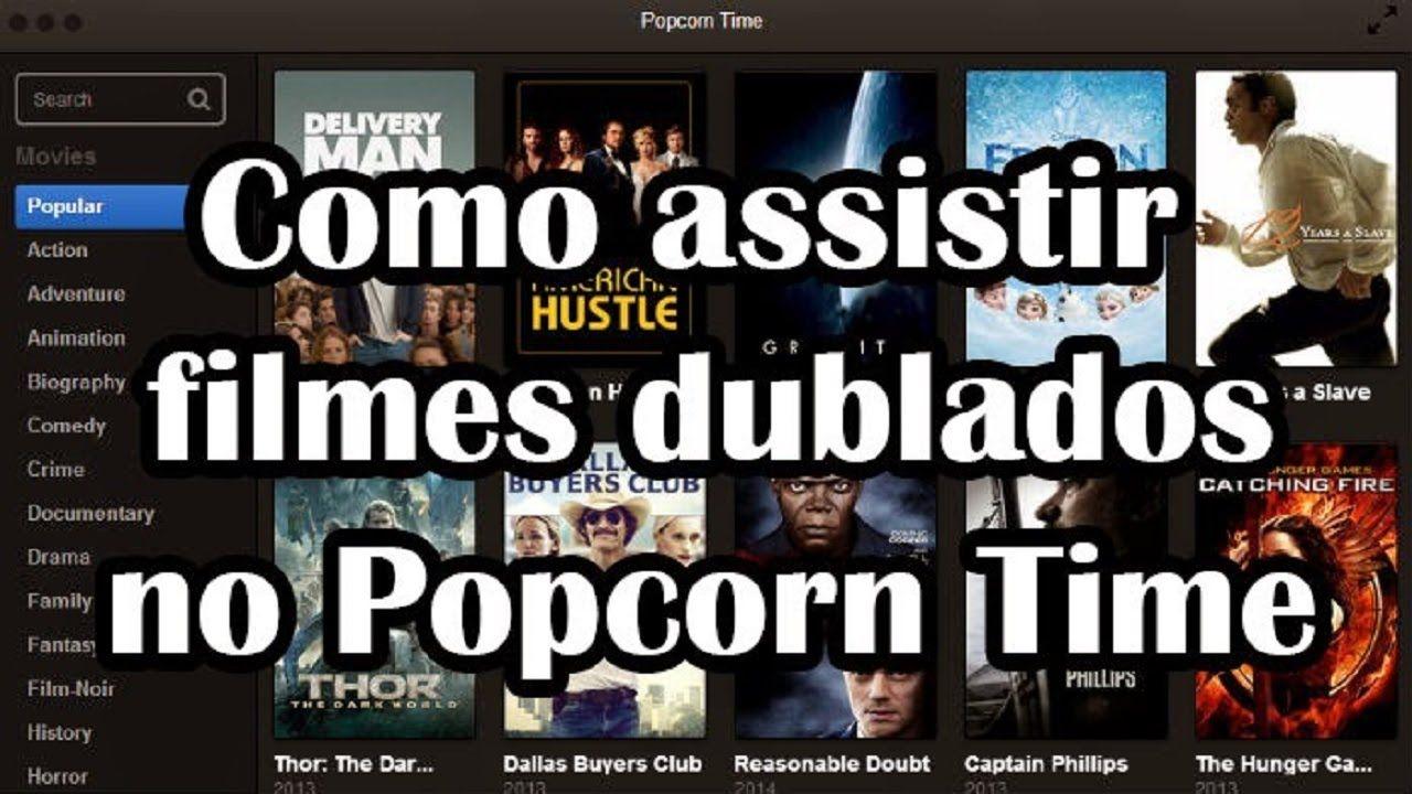 Filmes E Series Dublado No Popcorn Time Gratis Com Imagens