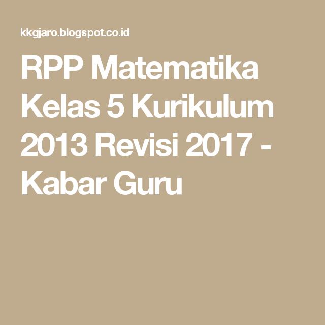 Rpp Matematika Kelas 5 Kurikulum 2013 Revisi 2017 Matematika