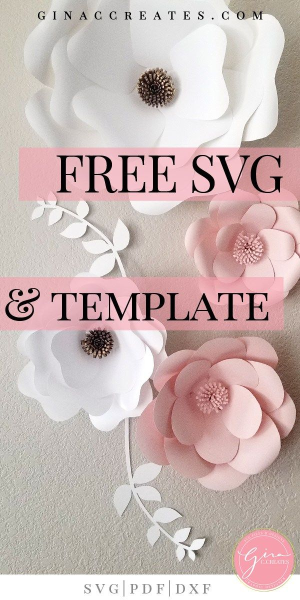 Free SVG & Printable Paper Flower Template #paperflowers