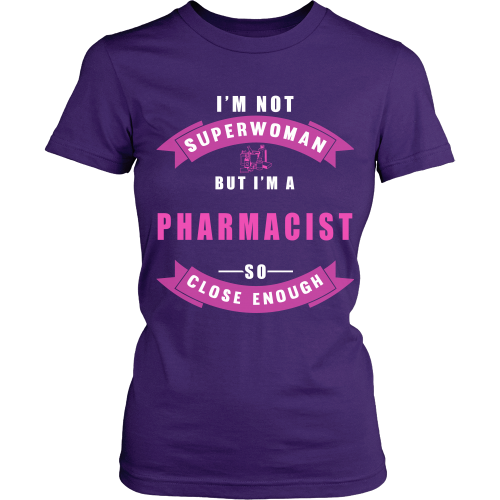 I M Not Superwomen But I M A Pharmacist Farmacia Roupas
