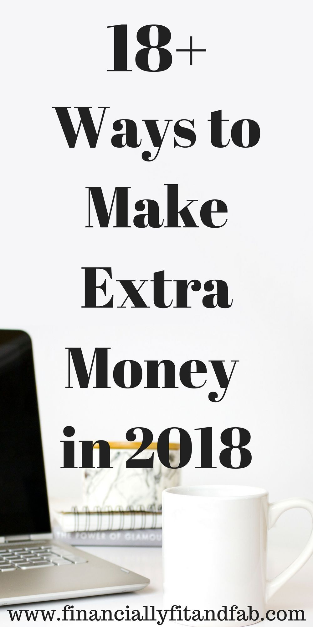 18+ Ways to Make Extra Money in 2018 | Make More Money | Make Extra ...