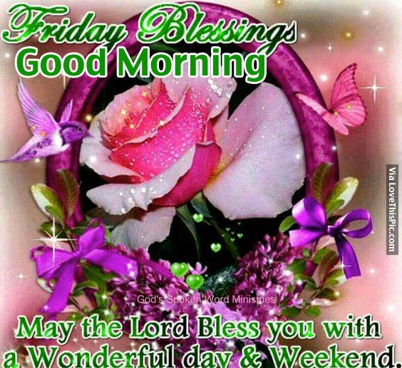 Friday Blessings Good Morning Quotes Good Morning Friday