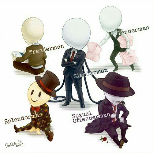 Slenderman, Sexual Offenderman, Trenderman, Splendorman, Tenderman