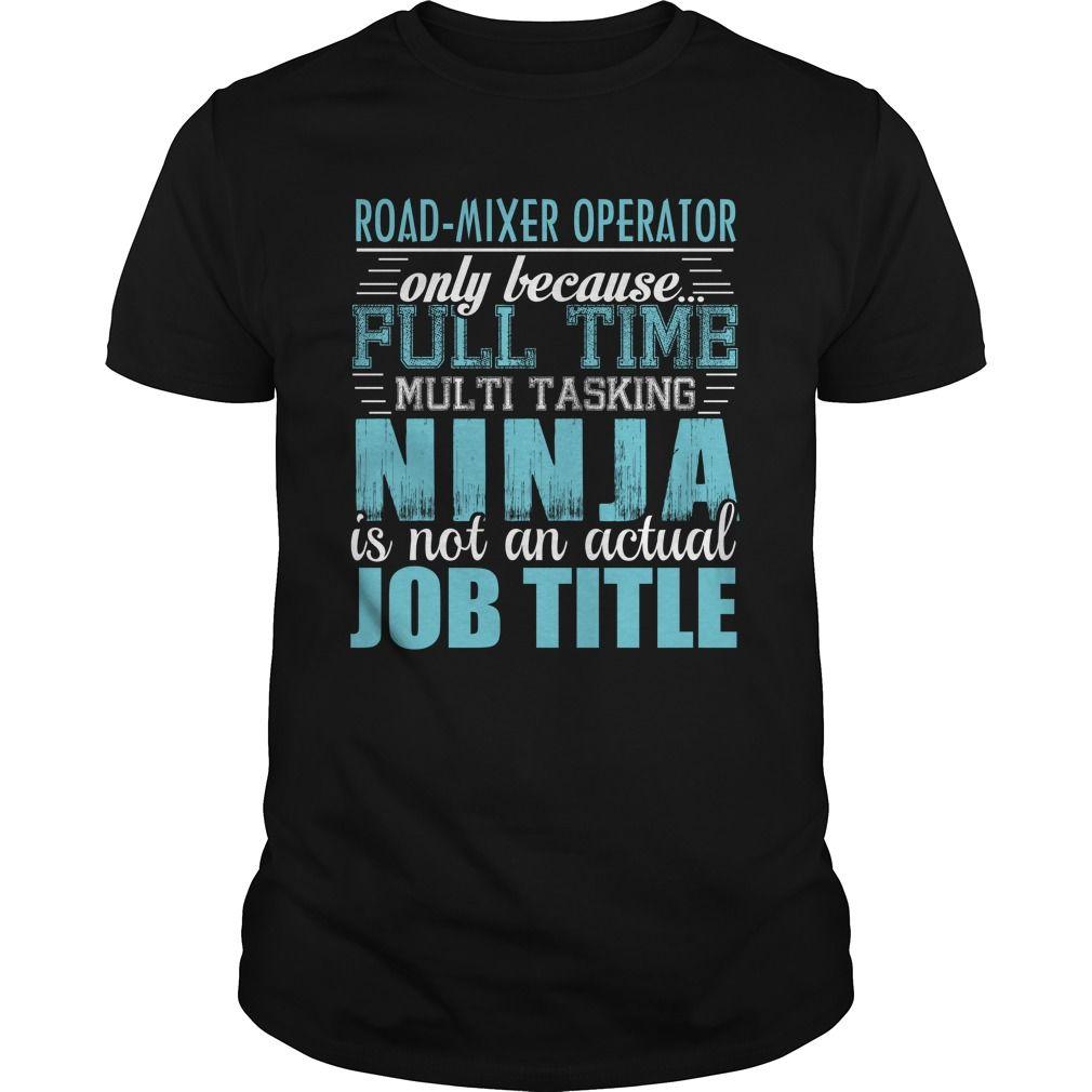 (Tshirt Deal Today) ROAD-MIXER OPERATOR Ninja T-shirt [Tshirt Sunfrog] Hoodies Tee Shirts