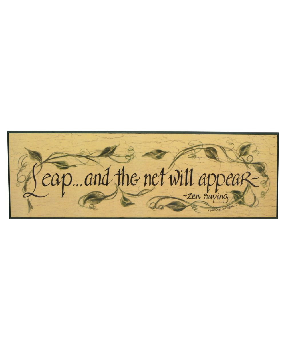 Leap and the Net Will Appear, Zen Proverb Wall Art $24 | Home Decor ...