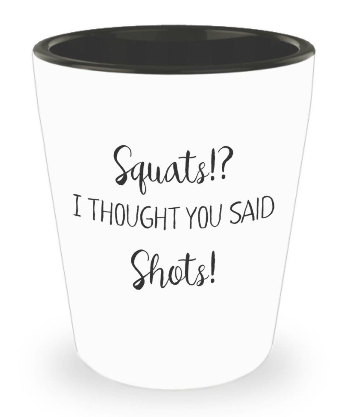 Personalized Shot Glass - Custom Shot Glass - Squats? I thought you said shots! - Funny Gifts by Ma