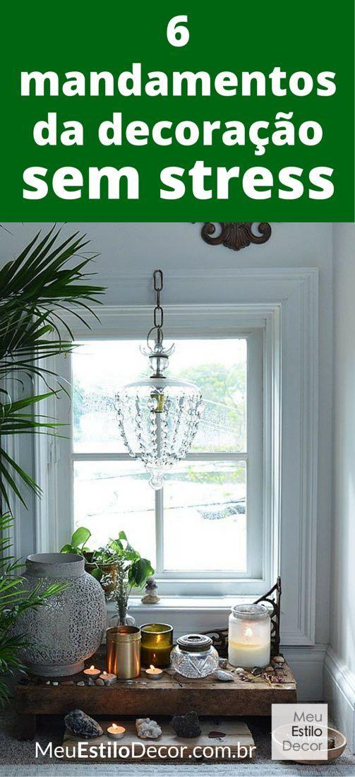 Mandamento #1 da decoração sem stress: Abrace as imperfeições. Veja os 6 mandamentos da decoração sem stress.