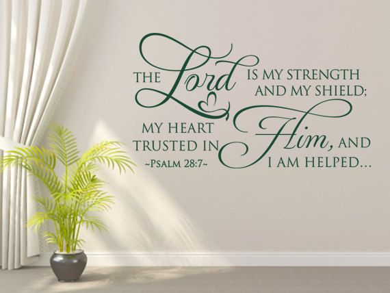 the lord is my strength, code 221, christian wall decal | products