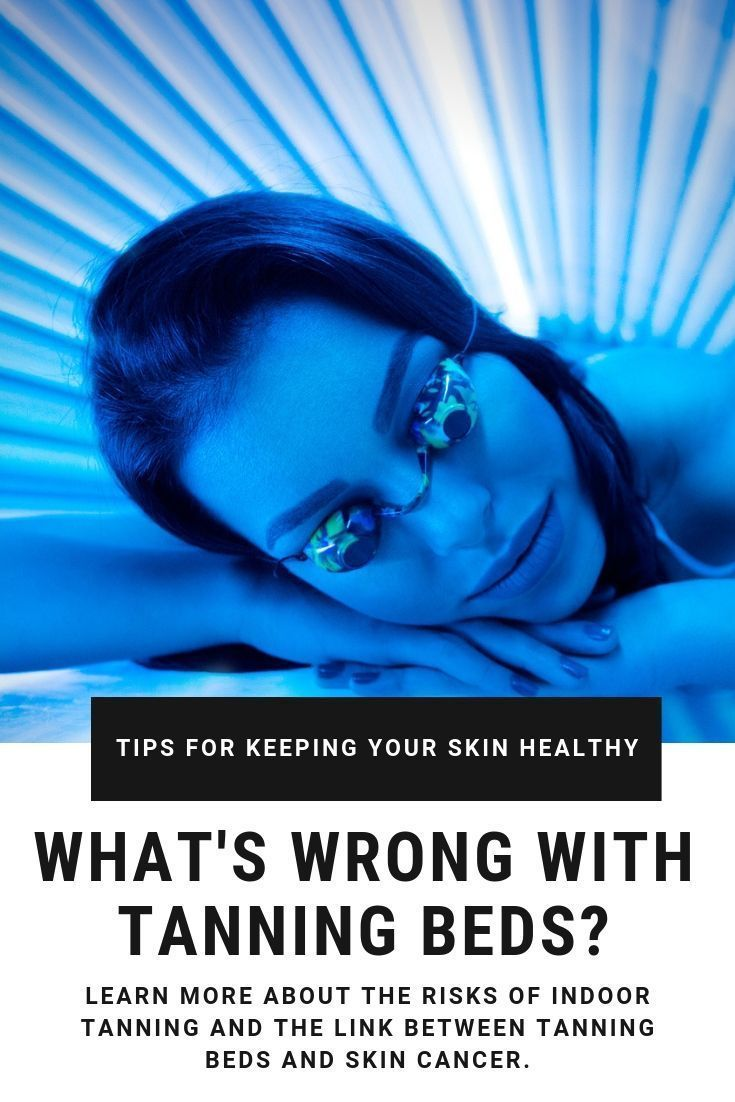 What do you think about tanning beds? You can get