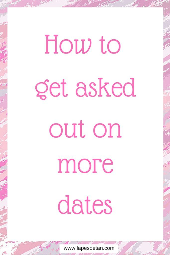Find out the secret to getting asked on more dates in this blog post on www.lapesoetan.com