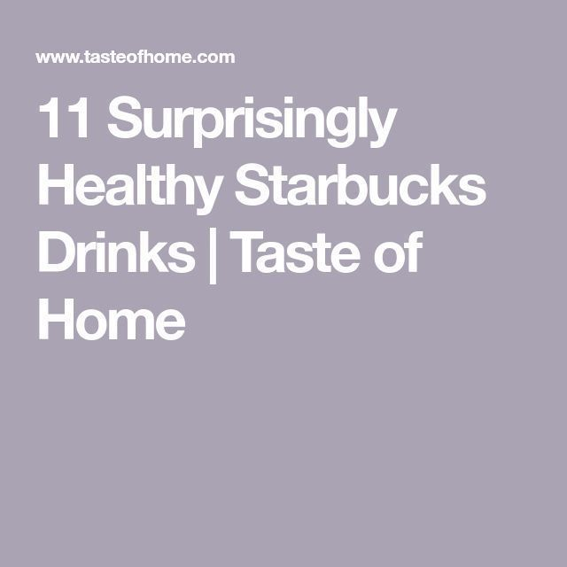 11 Healthy Starbucks Drinks That Only Taste Indulgent #healthystarbucksdrinks 11 Healthy Starbucks Drinks That Only Taste Indulgent #healthystarbucksdrinks 11 Healthy Starbucks Drinks That Only Taste Indulgent #healthystarbucksdrinks 11 Healthy Starbucks Drinks That Only Taste Indulgent #healthystarbucksdrinks