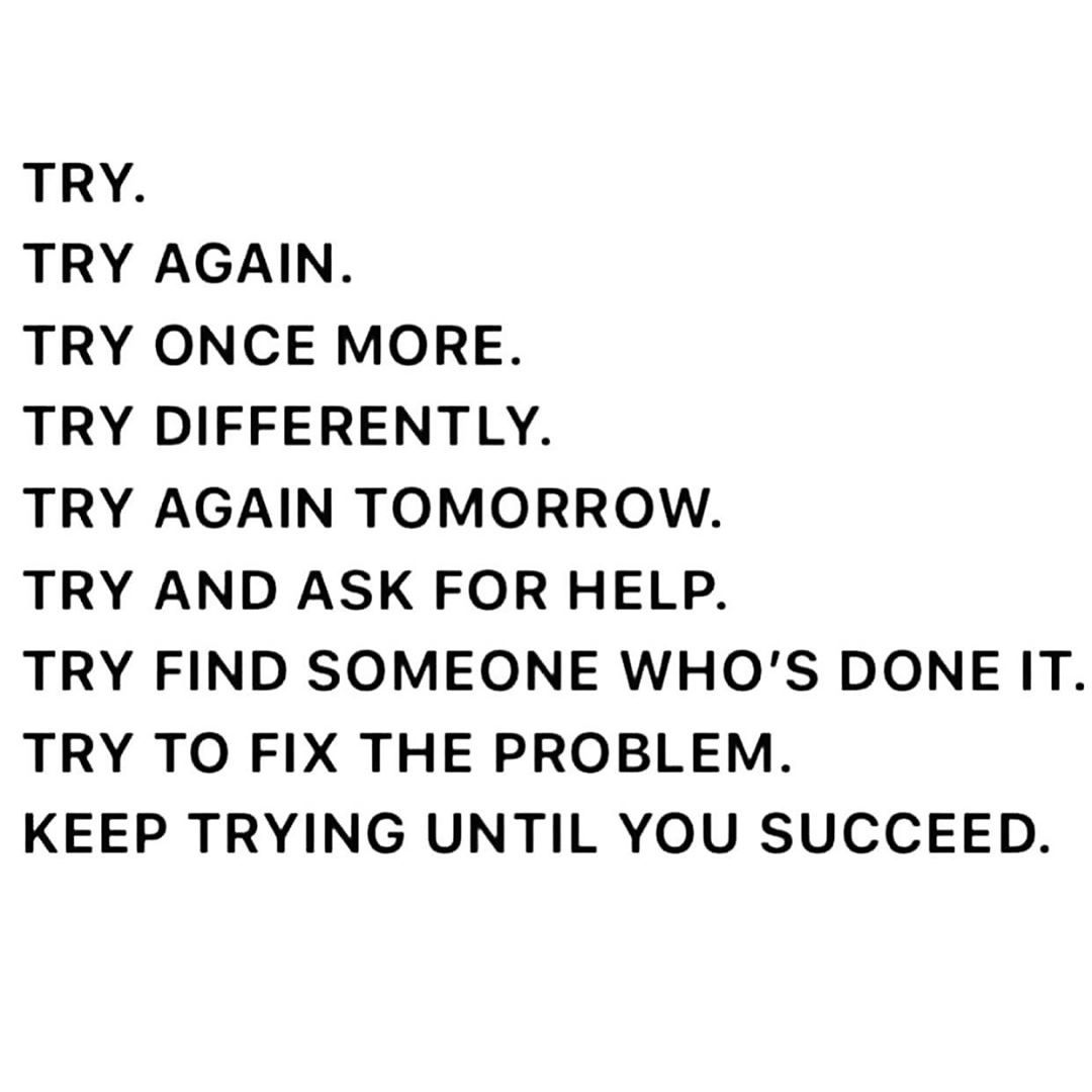 It takes years to an overnight success keep trying
