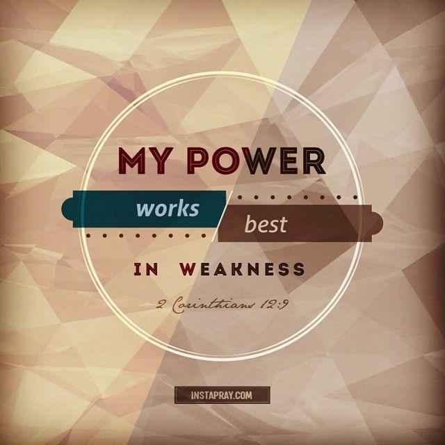 Greatness in weakness