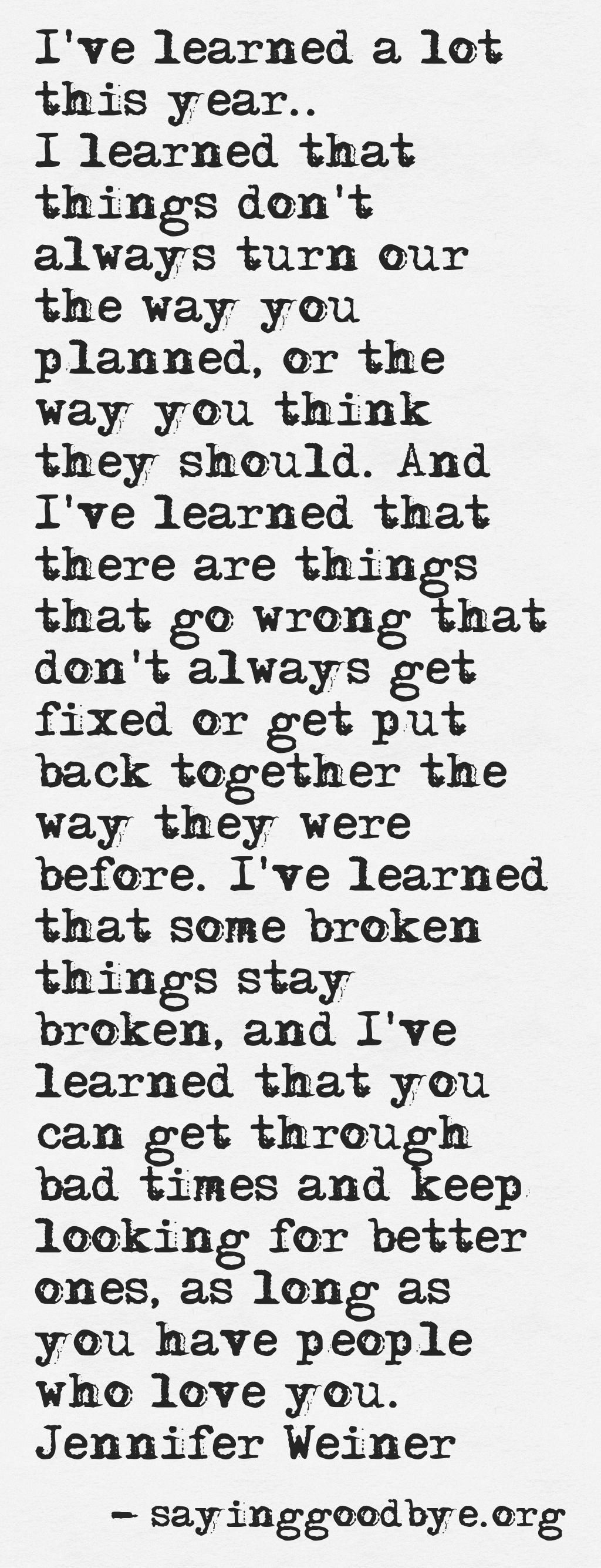 My Broken Heart Will Never Be Mended But I Will Try To Get