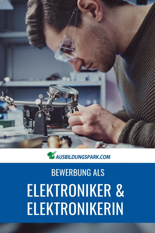 Bewerbung Als Elektroniker Elektronikerin Ausbildung Bewerbung Bewerbung Anschreiben