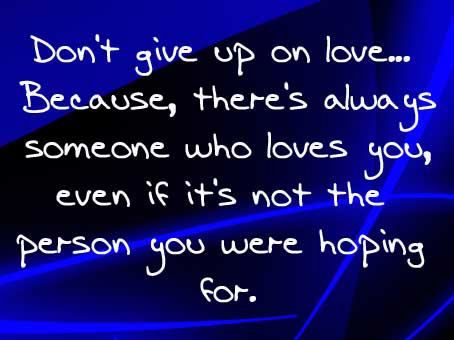 ..Don't Give Up on Love