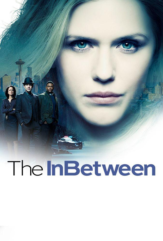 The Inbetween Tv Series 2019 Imdb Tv Shows Favorite Tv Shows Tv Series
