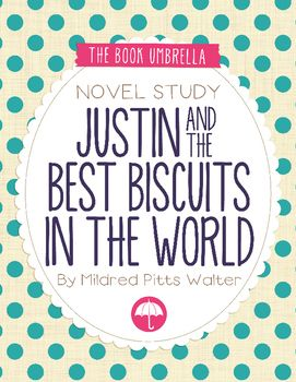 Justin And The Best Biscuits In The World Book Inspired Activities