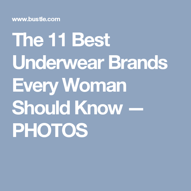 The 11 Best Underwear Brands Every Woman Should Know — PHOTOS 518c9fc28
