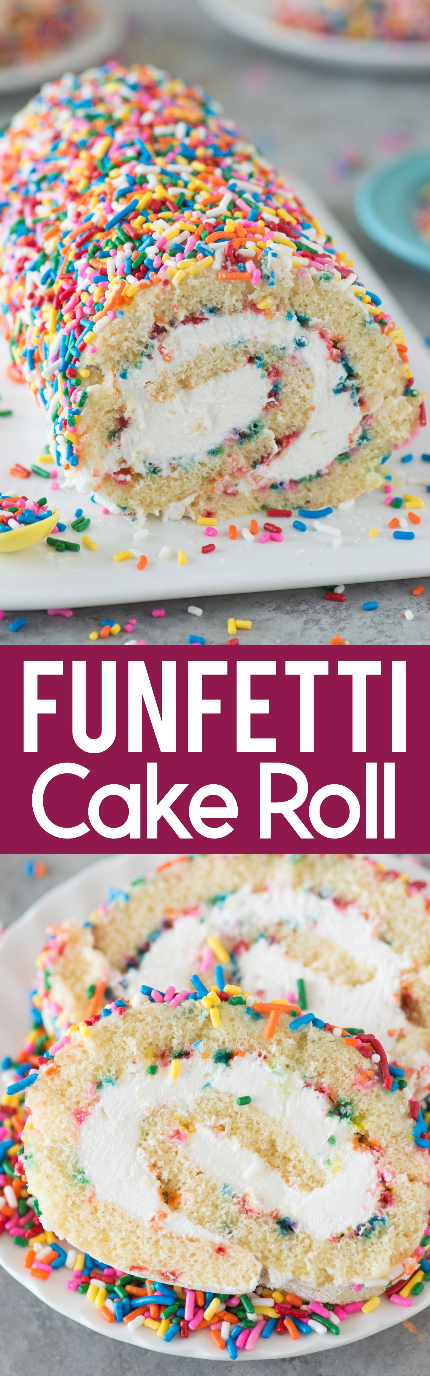 The Ultimate Funfetti Cake Roll A Vanilla Cake Paired With A Cream Cheese Frosting Add As Many Sprinkles As You Like