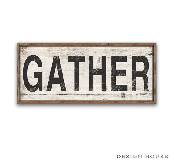 "wooden gather sign framed out in wood frame 33""x12"" handmade"
