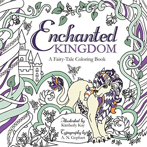 Enchanted Kingdom A Fairy Tale Coloring Book By Kimberly Kay Amazon Dp 1462119069 Refcm Sw R Pi 4jpVwb15P6BYJ