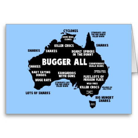Funny Bugger All Australian Map Birthday Cards For Brit Expats Or Anyone Planning To Visit Australia And Of The Dangerous Creatures In