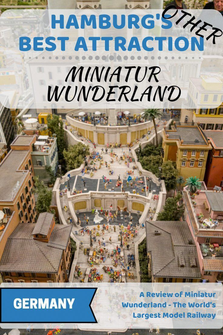 A Review Of Miniatur Wunderland The World S Largest Model Railway Skye Travels In 2020 Model Railway Europe Travel Destinations World