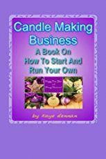 How do you start a candle making business? Learn tips from hobbyists turned entrepreneurs David and Wendi Kast on how to start a candle making business. #candlemakingbusiness