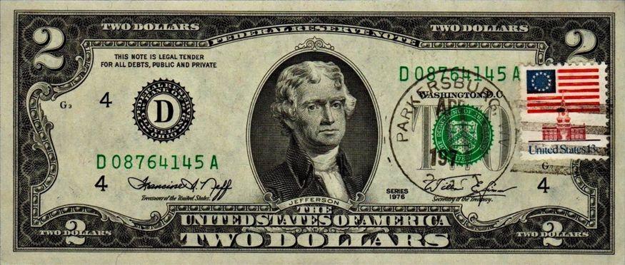 2 Dollar Bill First Day Issue Post Mark April 13th Parkersburg Wv 1976 Two Dollars 2 Dollar Bill Dollar Banknote