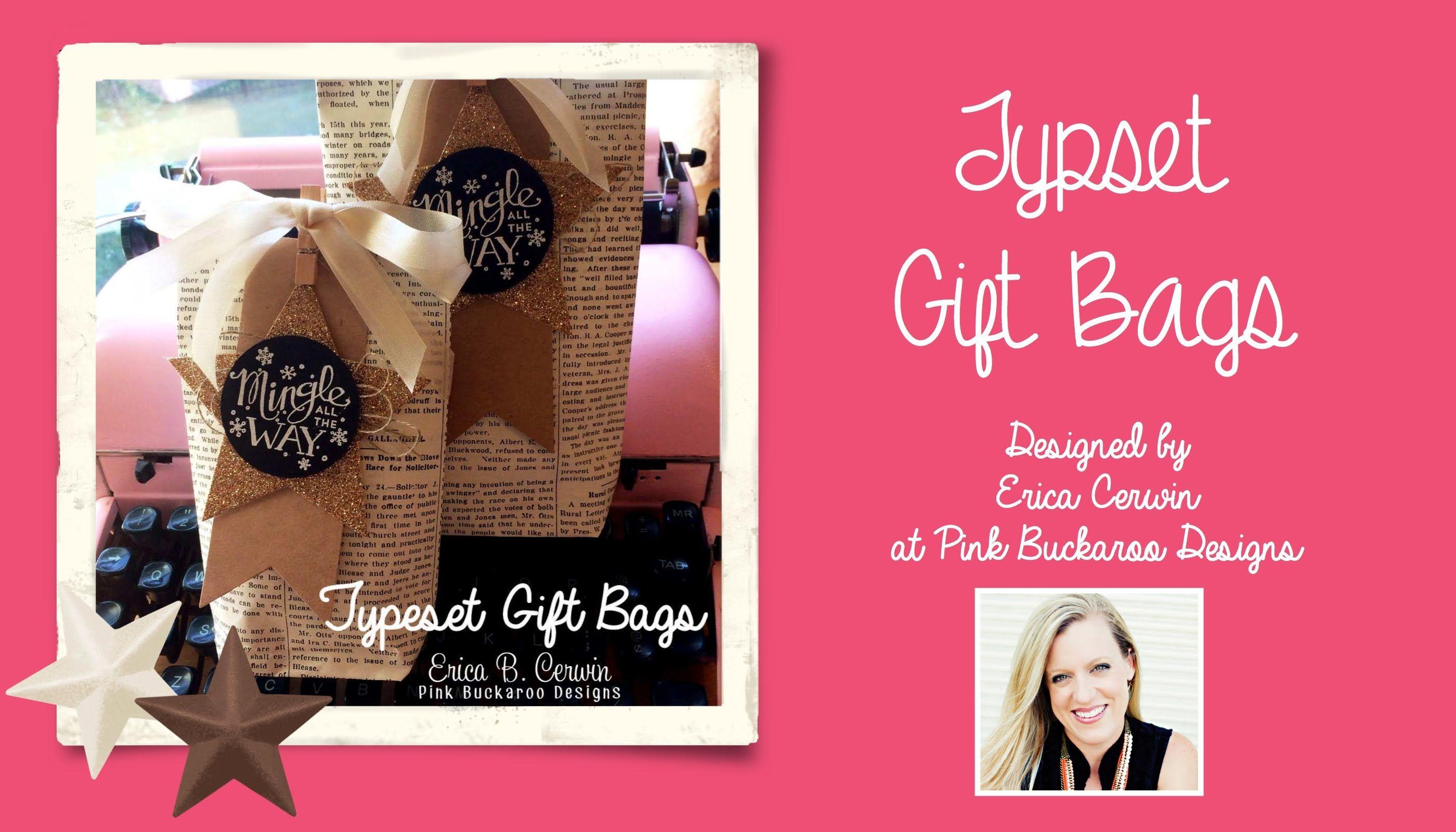 Stampin' Up Typeset Gift Bags