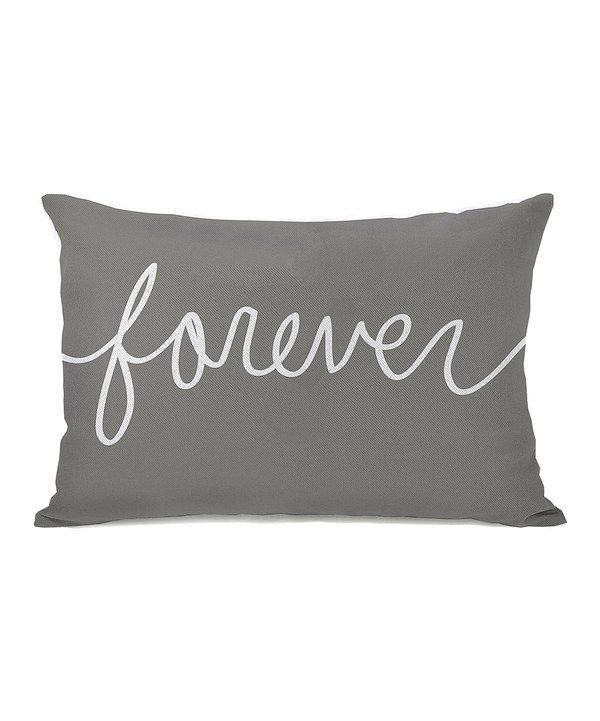 Look at this Gray 'Forever' Throw Pillow on #zulily today!