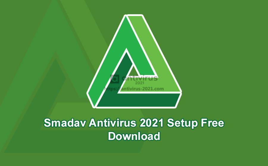 Smadav Antivirus 2021 Setup Free Download Antivirus Antivirus Software Setup