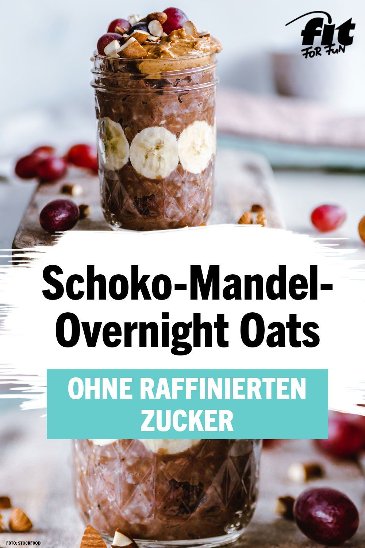 Schoko-Mandel-Overnight Oats Rezept - FIT FOR FUN