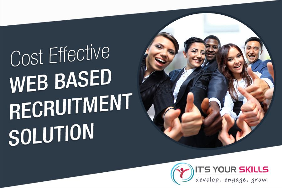 Cost Effective Web Based Recruitment Solution - Looking for a cheap and simple web based recruitment solution to make your recruitment process easier? Its Your Skills offer effective talent selection tools that helps you choose the best fit for your organization.