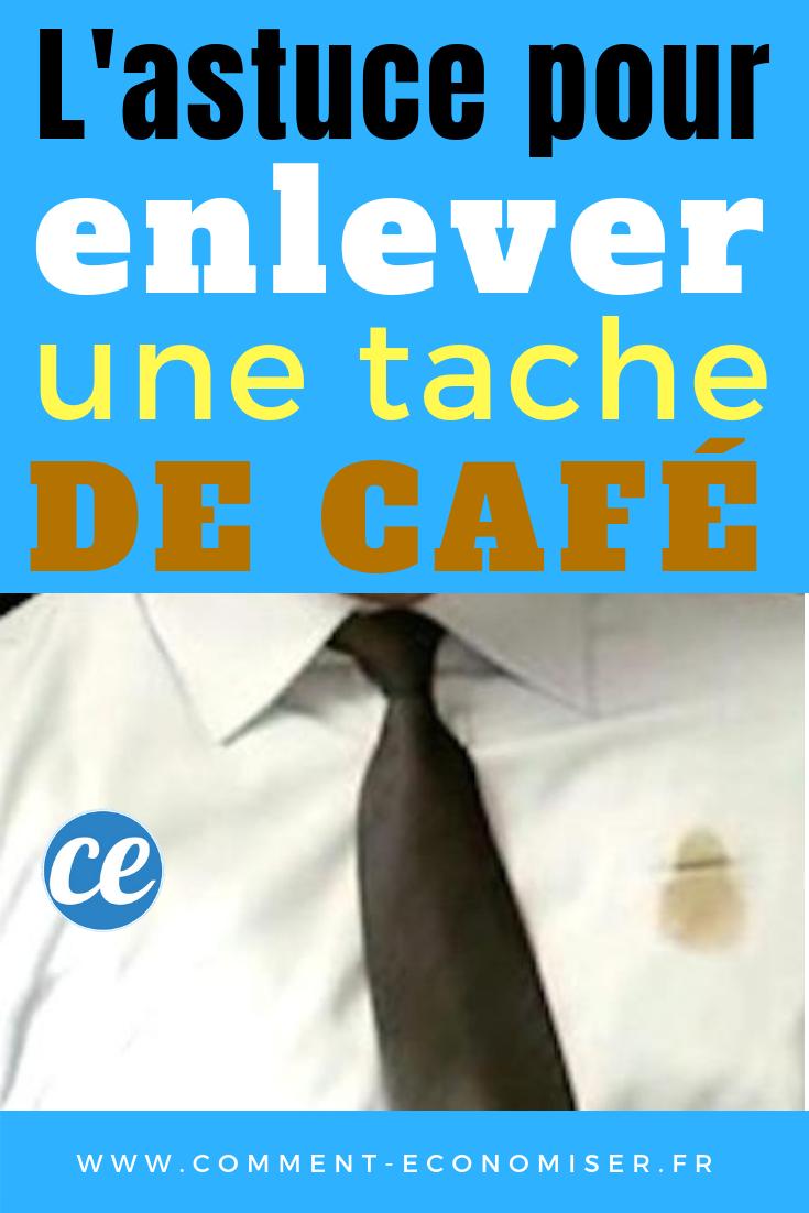 l'astuce efficace pour enlever une tache de café sur un vêtement